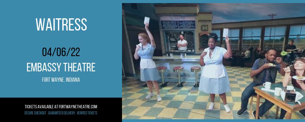 Waitress at Embassy Theatre