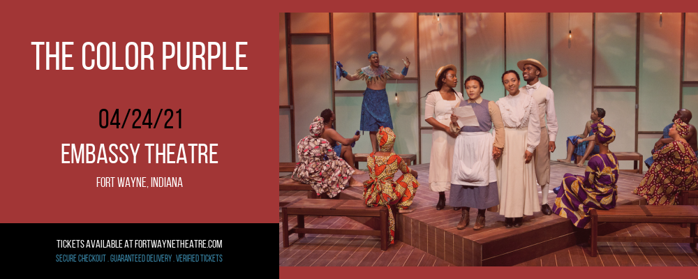 The Color Purple [CANCELLED] at Embassy Theatre