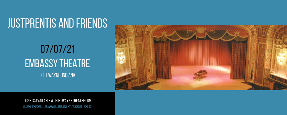 JustPrentis and Friends at Embassy Theatre