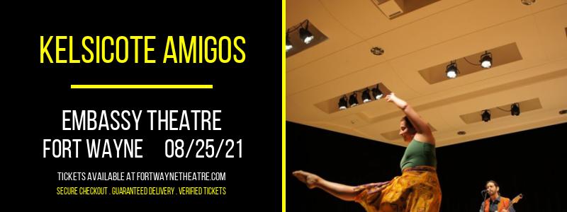 Kelsicote Amigos at Embassy Theatre
