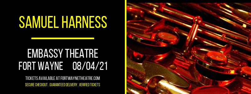 Samuel Harness at Embassy Theatre