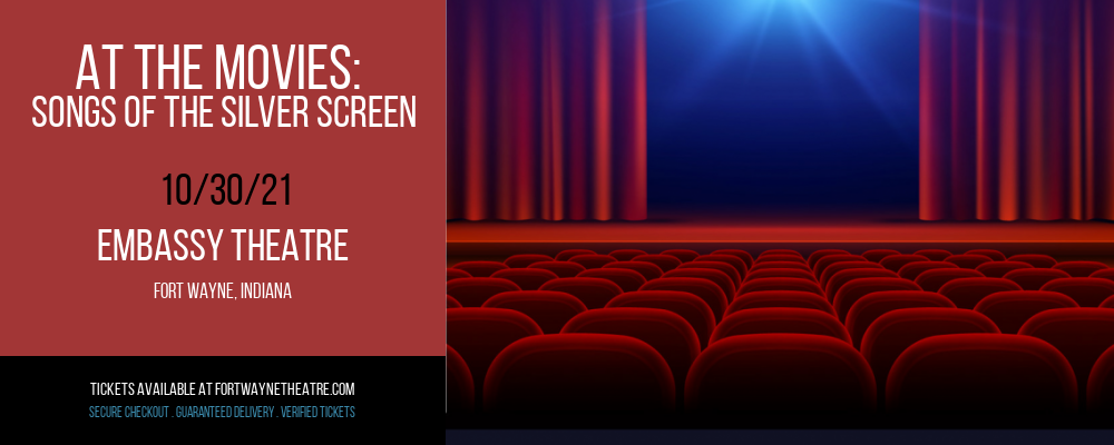 At The Movies: Songs of The Silver Screen at Embassy Theatre