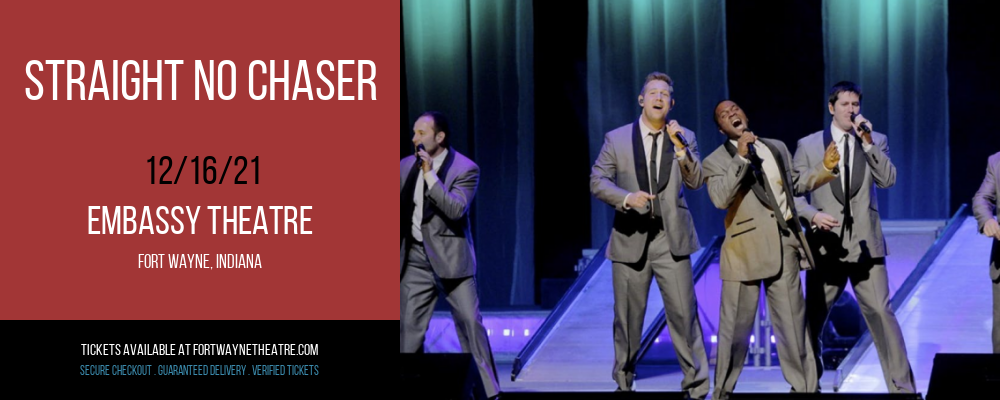 Straight No Chaser at Embassy Theatre